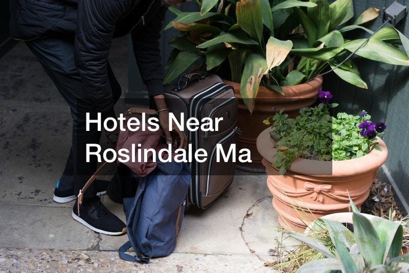 Hotels Near Roslindale Ma