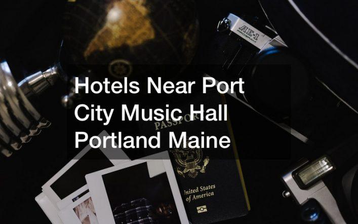 Hotels Near Port City Music Hall Portland Maine