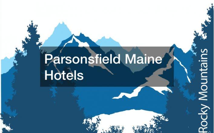Parsonsfield Maine Hotels