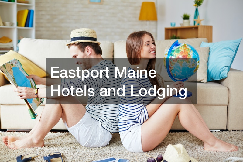 Eastport Maine Hotels and Lodging