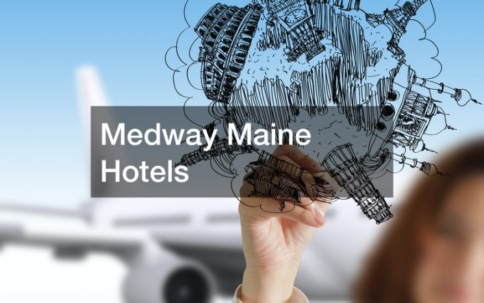 Medway Maine Hotels