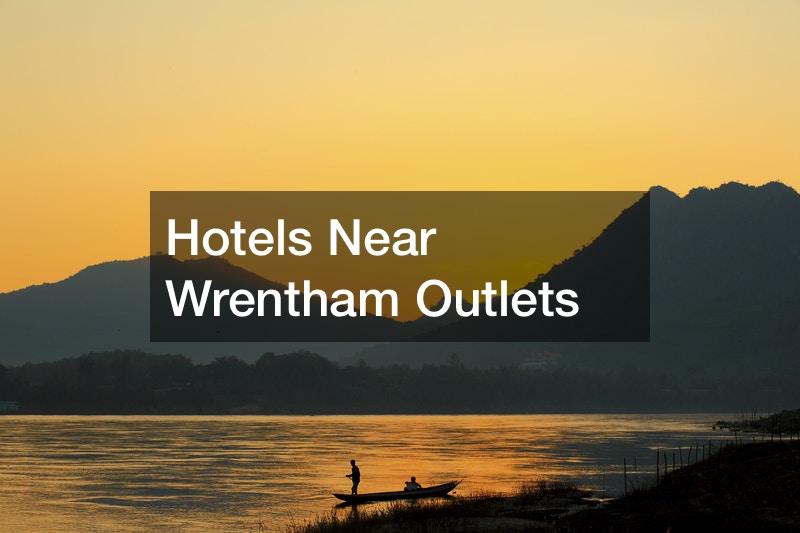 Hotels Near Wrentham Outlets