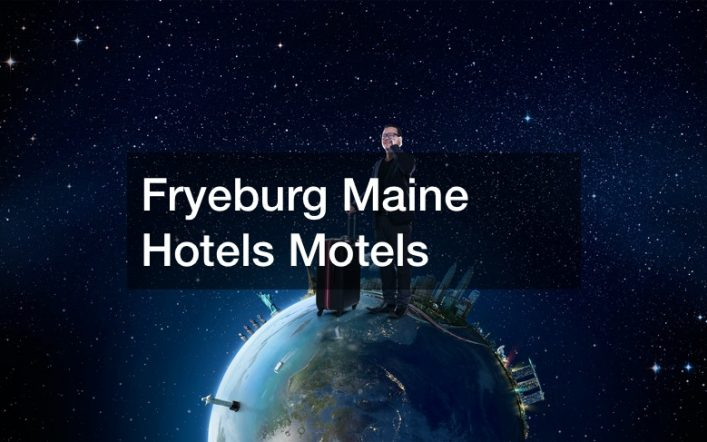 Fryeburg Maine Hotels Motels
